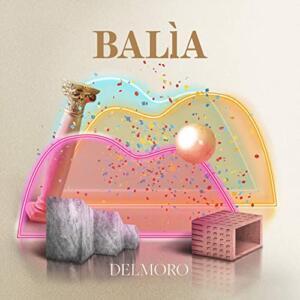 """""""Balìa"""" Delmoro"""