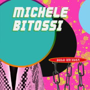 """""""Solo un'idea"""" (single) Michele Bitossi"""