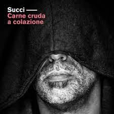 """""""Carne Cruda a colazione"""" Giovanni Succi"""