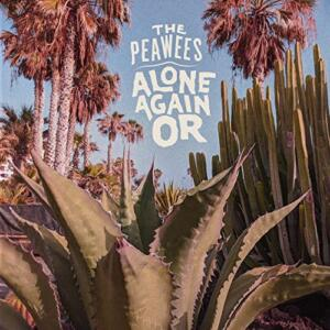 """""""Alone Again Or"""" (single) The Peawees"""