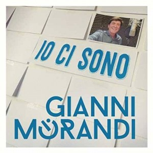 """Io ci sono "" (Single Track) - Gianni Morandi"