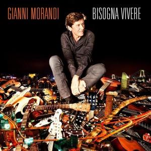 """Bisogna Vivere"" - Gianni Morandi"