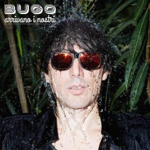 """Arrivano i nostri"" (EP) - Bugo"