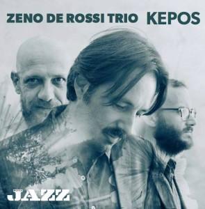 """""""KEPOS"""" - Zeno De Rossi Trio"""