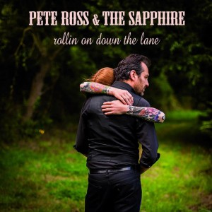 """Rollin on Down The Lane"" -  Pete Ross & The Sapphire"