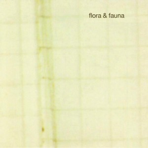 """""""Flora&Fauna"""""""