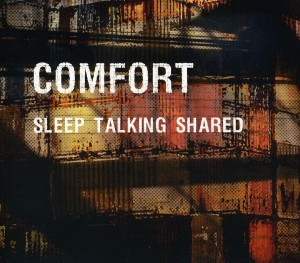 """Sleep Talking Shared"" - Comfort"