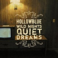 """Wild nights, quiet dreams"" - Hollowblue"