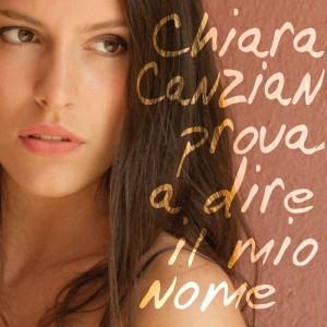 """""""Prova a dire il mio nome"""" - Chiara Canzian"""
