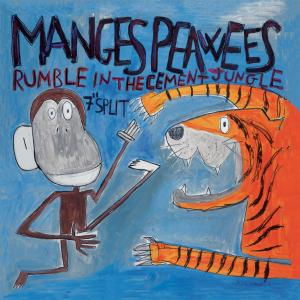 "The Manges / The Peawees""Rumble in The Cement Jungle""7"" Split"