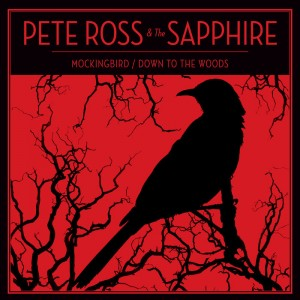 """Mocking Bird"" - Pete Ross & The Sapphire"
